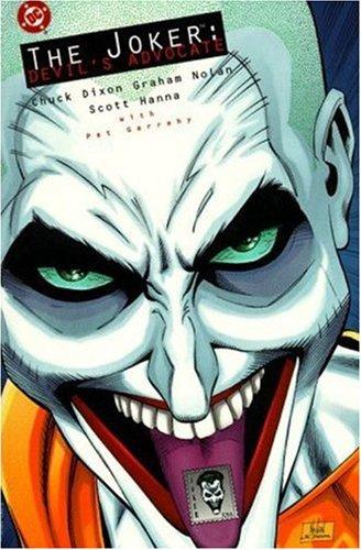 Joker: The Devil's Advocate (Batman): Chuck Dixon