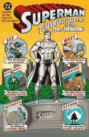 9781563893155: Superman: Whatever Happened to the Man of Tomorrow? (Superman (DC Comics))
