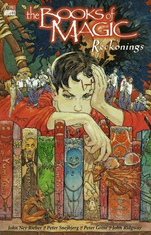 Books of Magic, The: Reckonings - Book 3: Comics, DC; Rieber, John Ney
