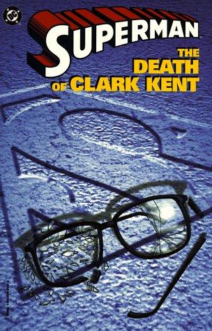 9781563893230: Superman: The Death of Clark Kent