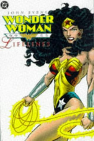 Wonder Woman: Lifelines: Byrne, John A.