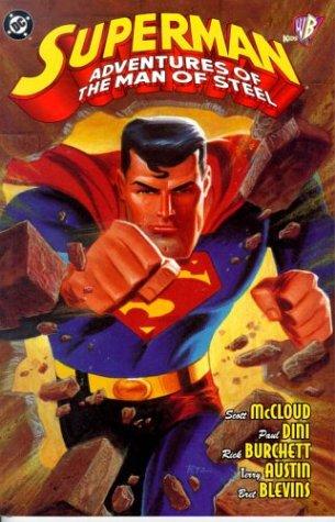 Superman: Adventures of the Man of Steel: Scott McCloud,Paul Dini