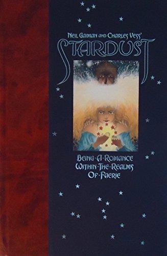 Neil Gaiman & Charles Vess Stardust: Neil Gaiman