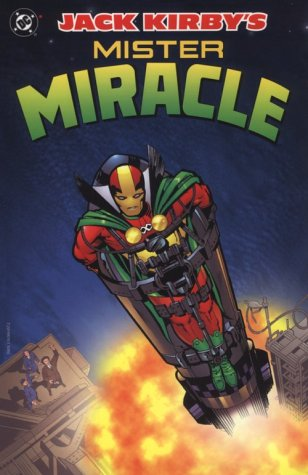 Jack Kirby's Mister Miracle: Kirby, Jack
