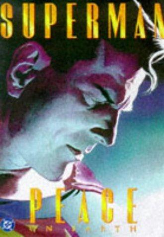 9781563894640: Superman: Peace On Earth (Superman (DC Comics))