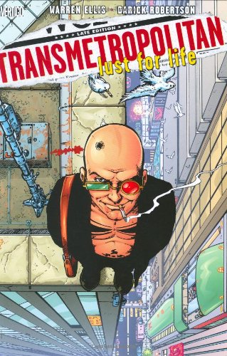 Transmetropolitan VOL 02: Lust for Life (Transmetropolitan (Graphic Novels))