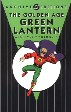 Golden Age, The: Green Lantern - Archives, Volume 1 (Golden Age Green Latern Archives) (1563895072) by Finger, Bill