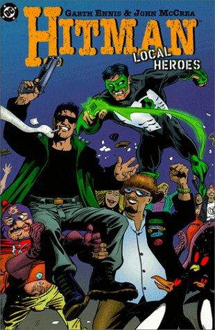 Hitman: Local Heroes: Ennis, Garth