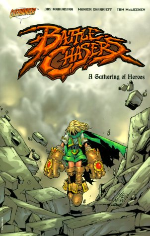 9781563895388: Battle Chasers: A Gathering of Heroes