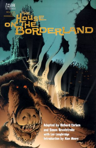 9781563895456: The House On the Borderland (Adaptation)