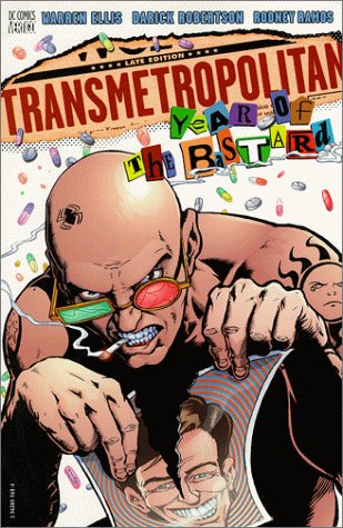 Transmetropolitan VOL 03: Year of the Bastard (Transmetropolitan (Graphic Novels))