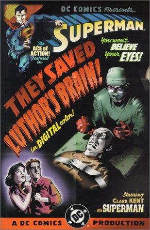9781563896019: Superman: They Saved Luthor's Brain (Superman (DC Comics))