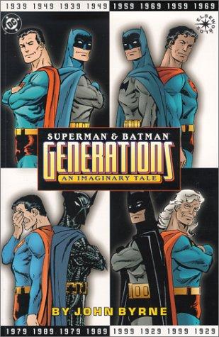 Superman & Batman: Generations, An Imaginary Tale (Elseworlds): John Byrne