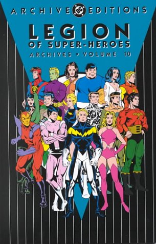 9781563896286: Legion of Super-Heroes - Archives, Vol 10 (Archive Editions)
