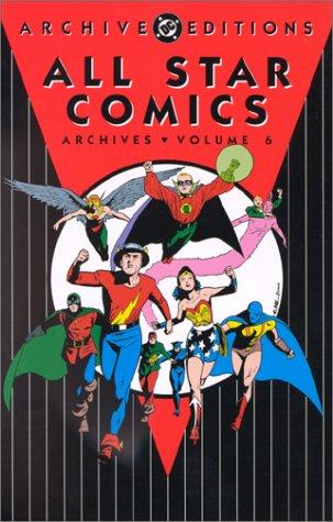 ALL STAR COMICS ARCHIVES 6: Fox, Gardner; et. al.