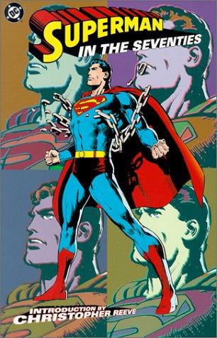 Superman in the Seventies (1563896389) by Jerry Siegel; Joe Shuster