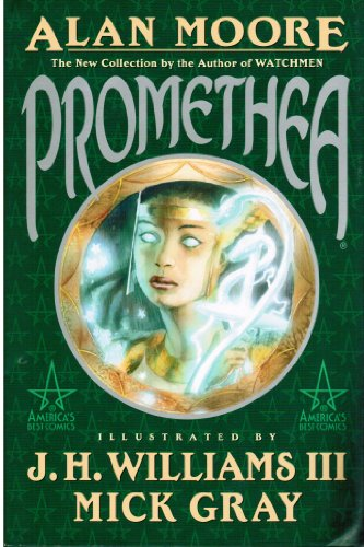 Promethea, Book 1 (9781563896552) by Moore, Alan; Williams, J. H.; Gray, Mick