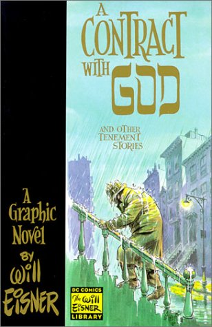 A Contract With God and other Tenement Stories by Will Eisner [signed by Eisner]