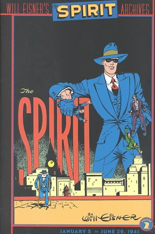 The Spirit Archives: Volume 2 (January 5 to June 29, 1941)