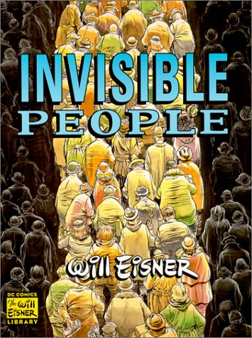 9781563896811: Invisible People (Will Eisner Library)