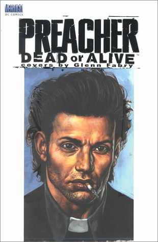 9781563896873: Preacher: Dead or Alive
