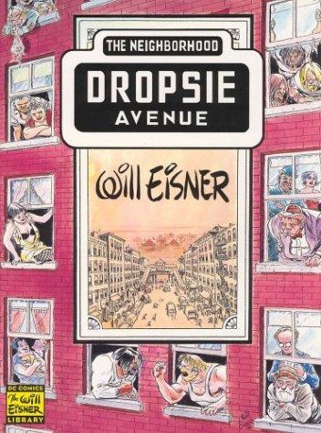 9781563896897: Neighborhood, The: Dropsie Avenue (Will Eisner Library)