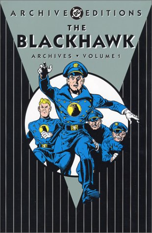 Blackhawk, The - Archives, Volume 1 (DC Archive Editions)
