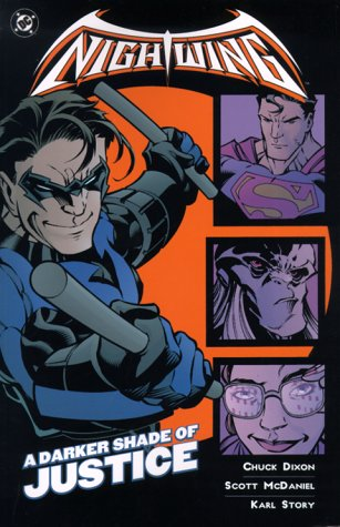 9781563897030: NIGHTWING A DARKER SHADE OF JUSTICE (Nightwing (Graphic Novels))