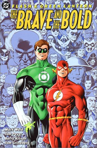 9781563897085: Flash & Green Lantern: The Brave and the Bold