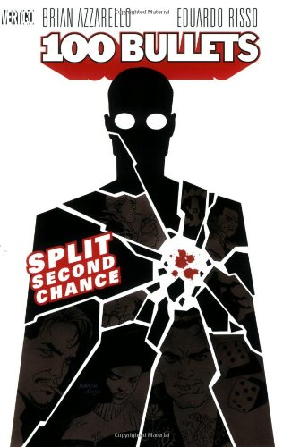 100 BULLETS 02 SPLIT 2ND CHANCE