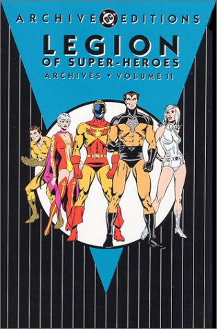 9781563897306: Legion of Super-Heroes - Archives, Volume 11 (DC Archive Editions)