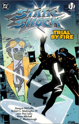 9781563897467: Static Shock: Trial by Fire