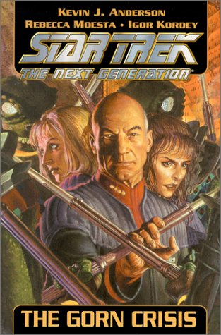 Star Trek the Next Generation: The Gorn Crisis: Anderson, Kevin J. and Rebecca Moesta