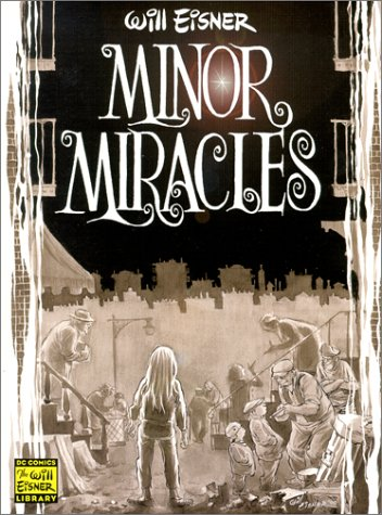 9781563897559: Minor Miracles (Will Eisner Library)