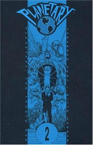 Planetary Vol. 2: The Fourth Man: Warren Ellis; Editor-John