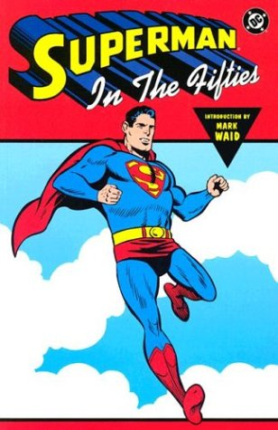 9781563898266: SUPERMAN IN THE FIFTIES