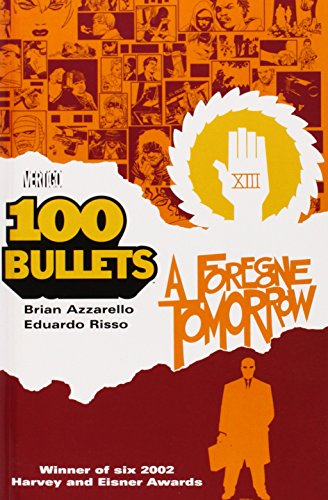 9781563898273: 100 Bullets Vol. 4: A Foregone Tomorrow