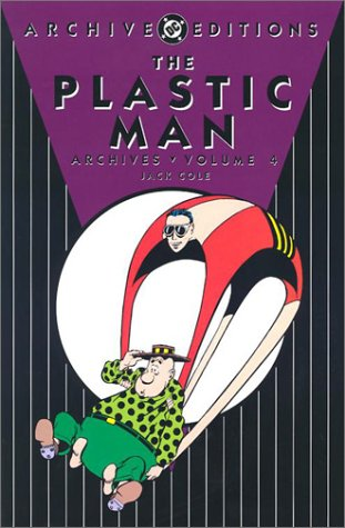 9781563898358: Plastic Man Archives HC Vol 04