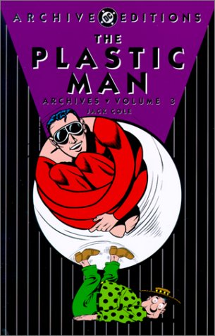 9781563898471: Plastic Man Archives HC Vol 03 (Archive Editions)