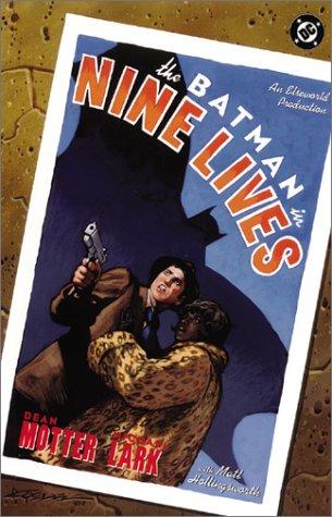 9781563898532: The Batman in Nine Lives: An Elseworlds Production (Batman (DC Comics Hardcover))