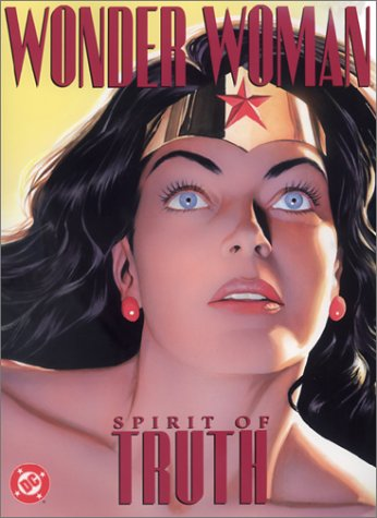 Wonder Woman: Spirit of Truth (Wonder Woman (Graphic Novels)): Dini, Paul