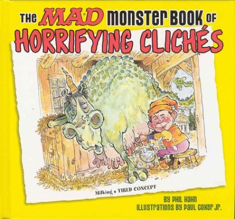 9781563898846: The Mad Monster Book of Horrifying Cliches