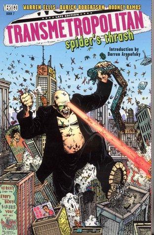 Transmetropolitan Vol. 7: Spider's Thrash
