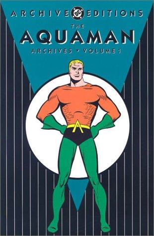 Aquaman, The - Archives, Volume 1 (DC: Miller, Jack