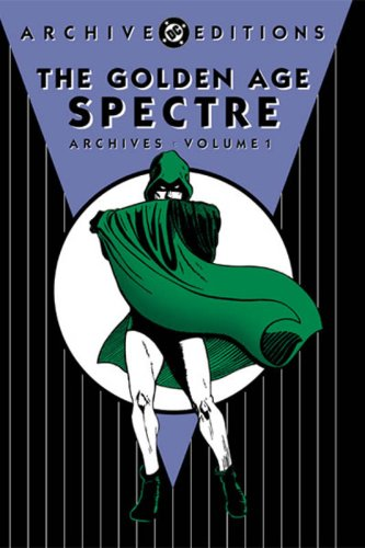 Golden Age, The: Spectre - Archives, Volume: Siegel, Jerry