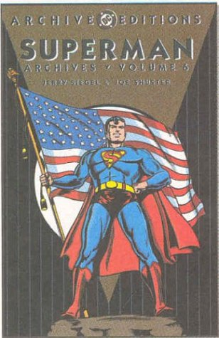 9781563899690: Superman - Archives, Volume 6 (Archive Editions)