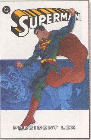 Superman: President Lex (Superman (DC Comics))