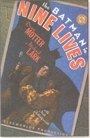9781563899799: The Batman in Nine Lives: An Elseworlds Production