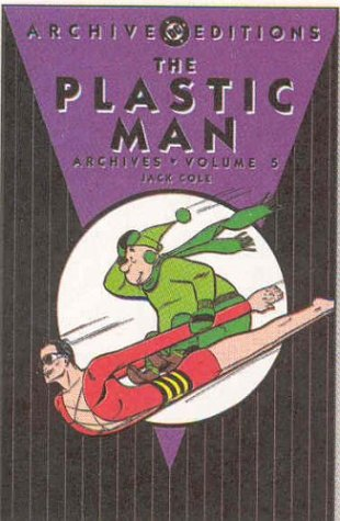 9781563899867: Plastic Man, The - Archives, Volume 5 (Archive Editions (Graphic Novels))