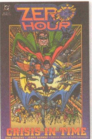 9781563899928: 1: Zero Hour: Crisis in Time